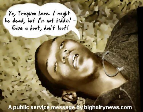 Dead Trayvon PSA_dont loot