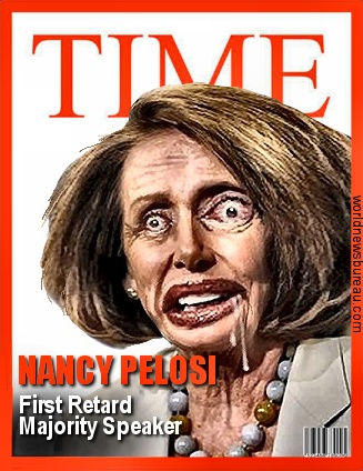 Nancy Pelosi First Retard Speaker