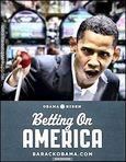 Obama Betting on America