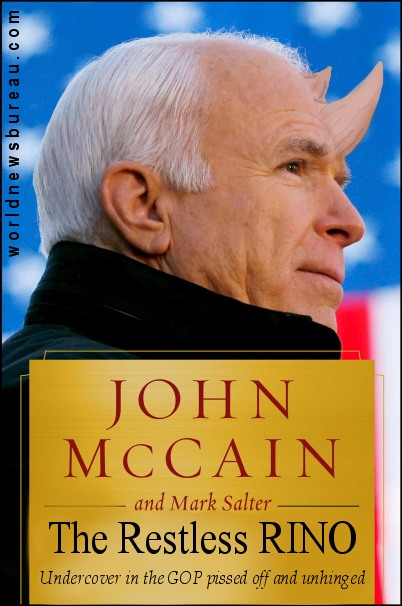 John McCain The Restless RINO