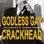 Obama godless gay crackhead